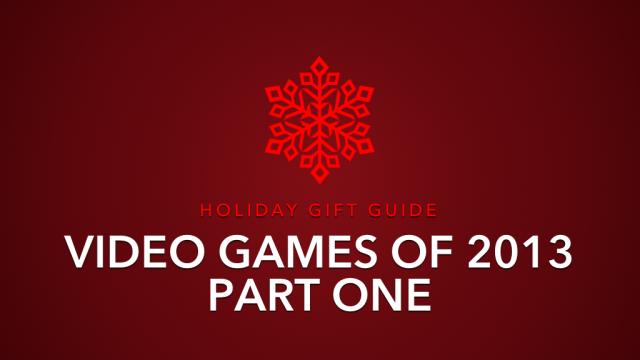Video Games 2013 Part 1